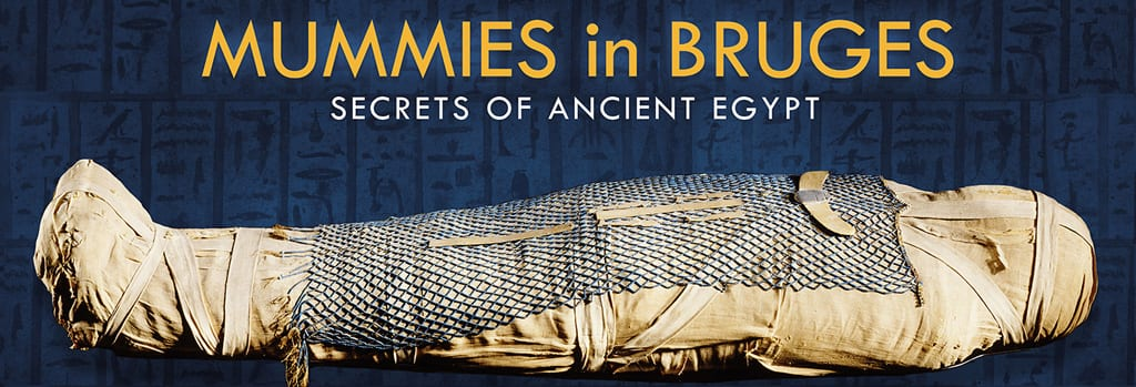 Ancient Egypt Mummies Come to Bruges
