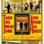 A 1905 poster for the Central London Railway offering a reassuring illustration of how to use the Twopenny Tube.