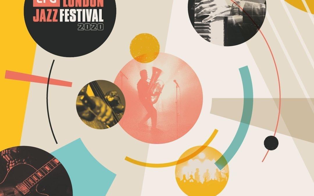 EFG London Jazz Festival 2020 Goes Ahead